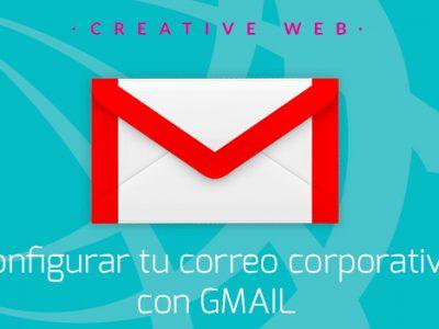 Configurar tu cuenta de Correo Corporativo con GMAIL