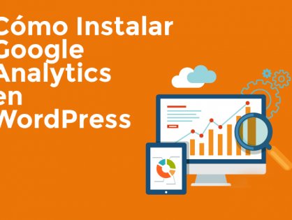 Instalar Google Analytics en nuestra web Wordpress